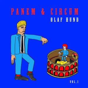 Olaf Hund - Panem & Circum (vol.1)