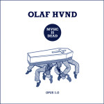 Olaf-Hund---Music-is-Dead-(instru-et-vocals)-2